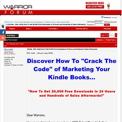 [Kindle - 500+ Sold] How To Get 20,000 Free Downloads in 24 Hours and Hundreds of Sales Afterwards!