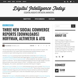 Three New Social Commerce Reports [Downloads] Hoffman, Altimeter & ATG