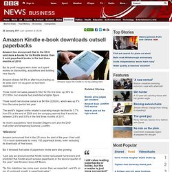 Amazon Kindle e-book downloads outsell paperbacks