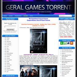 GERAL GAMES TORRENT – Downloads de Jogos, Programas e Filmes via Torrents