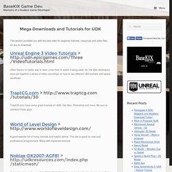 Mega Downloads and Tutorials for UDK