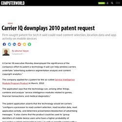 Carrier IQ downplays 2010 patent request