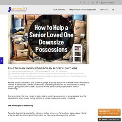 Time to Plan: Downsizing for an Elderly Loved One