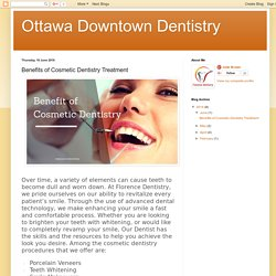Ottawa Downtown Dentistry: Benefits of Cosmetic Dentistry Treatment
