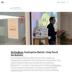 DoYouBuzz, l'entreprise libérée : Only Fun & No Bullshit.