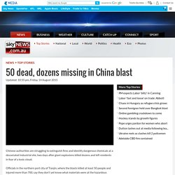50 dead, dozens missing in China blast