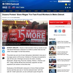 Dozens Protest 'Slave Wages' For Fast-Food Workers In Metro Detroit
