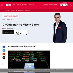 Dr Goldman et Mister Sachs