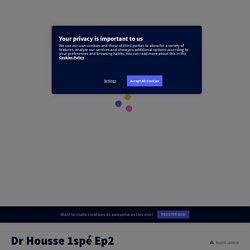 Dr Housse 1spé Ep2
