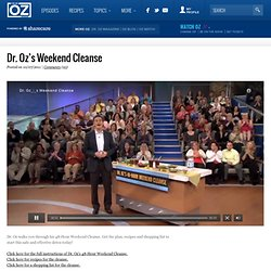Dr. Oz's Weekend Cleanse