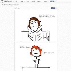 Dr. Pepper is a beverage made of lies... | Rage Comics