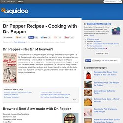 Dr Pepper Recipes - Cooking with Dr. Pepper