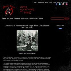 """DRACONIAN: Releases Fourth Single """"Moon Over Sabaoth"""" and Lyric Video"""