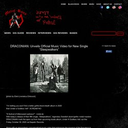 """DRACONIAN: Unveils Official Music Video for New Single """"Sleepwalkers"""""""