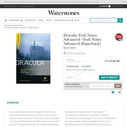 Dracula: York Notes Advanced by Bram Stoker