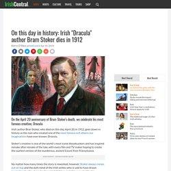 Dracula creator Bram Stoker dies on this date in 1912
