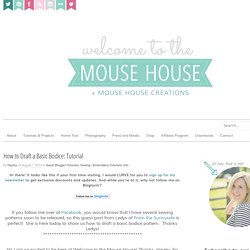 How to Draft a Basic Bodice: Tutorial - welcometothemousehouse.com