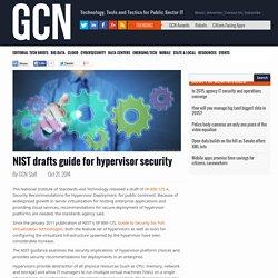 NIST drafts guide for hypervisor security