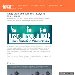 Drag, Drop, and Roll! 3 Fun Storyline Interactions