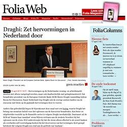 Foliawb: Draghi: Zet hervormingen in Nederland door