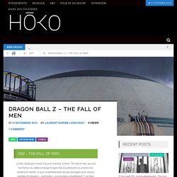 Dragon Ball Z – The Fall of Men – HŌKO Magazine