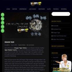 Dragon Tiger : Live Dealers & Daftar Casino Online
