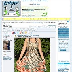 Dragon dress: Garden Part 3 PLUS TUTE! Finally.