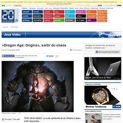 «Dragon Age: Origins», sortir du chaos