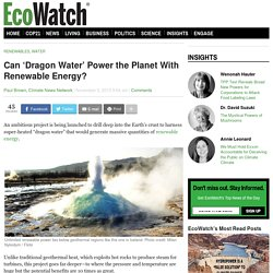 Can 'Dragon Water' Power the Planet With Renewable Energy?