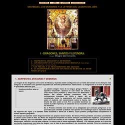 SAN MIGUEL, LOS DRAGONES Y LA LEYENDA DEL LAGARTO DE JAÉN. I.- Dragones, Santos y Leyendas.