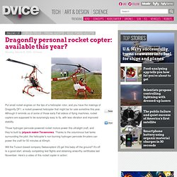 Dragonfly personal rocket copter: available this year?