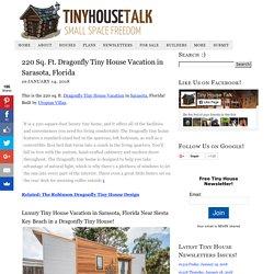 220 Sq. Ft. Dragonfly Tiny House Vacation in Sarasota, Florida