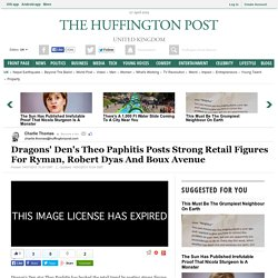 Dragons' Den's Theo Paphitis Posts Strong Retail Figures For Ryman, Robert Dyas And Boux Avenue