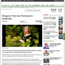 Dragons' Den star Newman is bankrupt