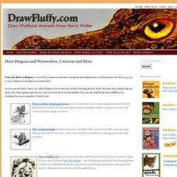Draw Dragons, Werewolves and Unicorns from the World of Harry Potter