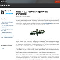 Need A 100 Ft Drain Auger? Visit Duracable! by Duracable