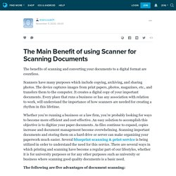The Main Benefit of using Scanner for Scanning Documents