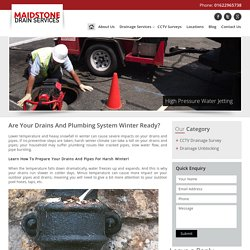 Are Your Drains And Plumbing System Winter Ready? -