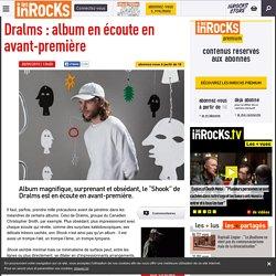 Les Inrocks - Dralms : album en écoute en avant-première