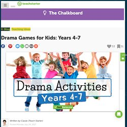 Drama for Kids - Games and Activities for Years 4 - 7