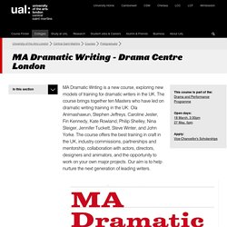 MA Dramatic Writing - Drama Centre London - Central Saint Martins