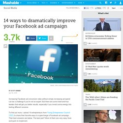 14 ways to dramatically improve your Facebook ad campaign