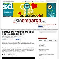 DRAMÁTICAS TRANSFORMACIONES DE LOS ACTORES DE CINE