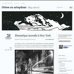 Dramatique incendie à New York.