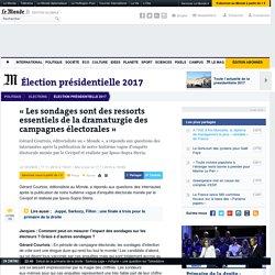 «Les sondages sont des ressorts essentiels de la dramaturgie des campagnes électorales»