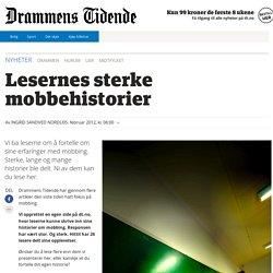 Drammens Tidende - Lesernes sterke mobbehistorier