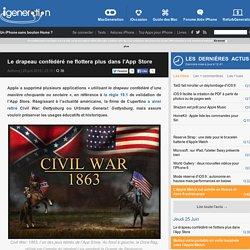 Le drapeau confédéré ne flottera plus dans l'App Store