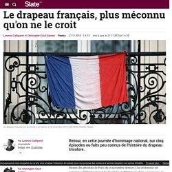 Le drapeau français, plus méconnu qu'on ne le croit