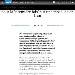 """le """"drapeau rouge"""" n'a pas été hissé pour la """"première fois"""" sur une mosquée en Iran"""