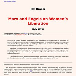 Hal Draper: Marx and Engels on Women's Liberation (July 1970)